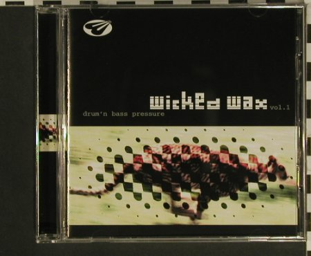 V.A.Wicked Wax Vol.1: Drum'n Bass Pressure, RTD(), D, 1998 - CD - 97559 - 7,50 Euro