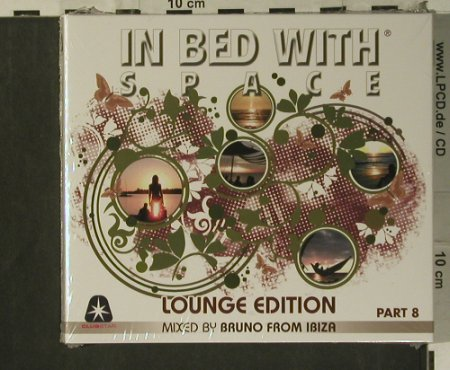V.A.In Bed With Space: Part 8-Lounge Edition, Digi, FS-New, Clubstar(), EU, 2007 - 2CD - 99298 - 7,50 Euro