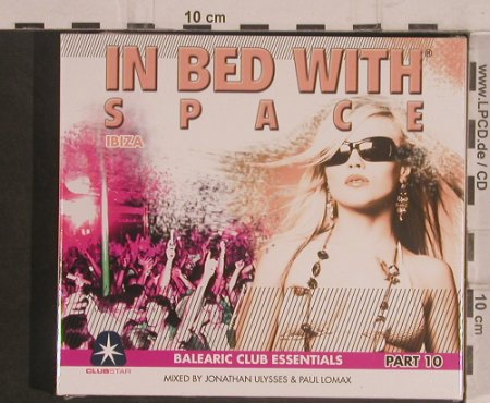 V.A.In Bed With Space: Balearic House Essentials Part,10, Club Star(cls0001442), , FS-New,  - 2CD - 99501 - 10,00 Euro