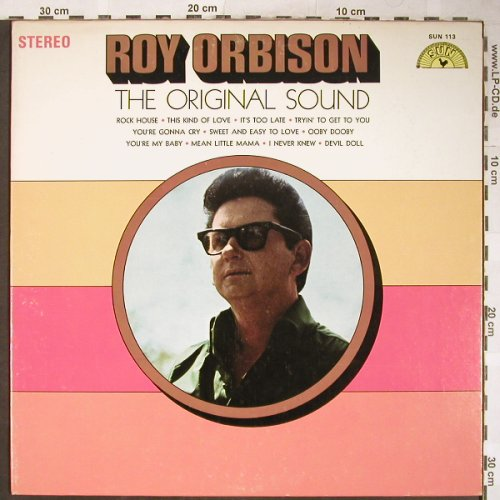 Orbison,Roy: The Original Sound, Stol, Sun(SUN 113), US,  - LP - H5859 - 9,00 Euro