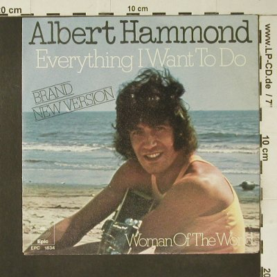 Hammond,Albert: Everything I want to do, Epic(EPC 1834), NL, 1973 - 7inch - S7450 - 2,50 Euro