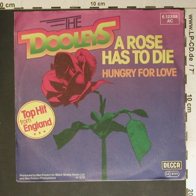 Dooleys, The: A Rose has to die/Hungry for Love, Decca(6.12388 AC), D, 1978 - 7inch - S7584 - 2,50 Euro
