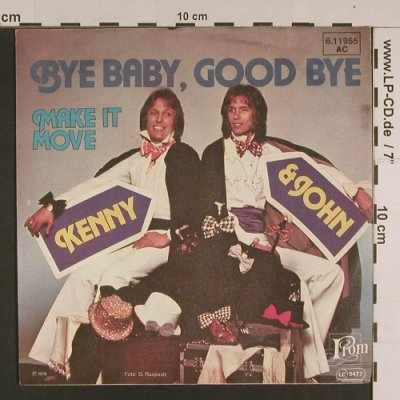 Kenny & John: Bye Baby, Good Bye, From(6.11955 AC), D, 1976 - 7inch - S7622 - 2,50 Euro