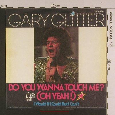 Glitter,Gary: Do you wanna touch me?, m-/vg+, Bell(2008 136), D, 1973 - 7inch - S7675 - 1,50 Euro