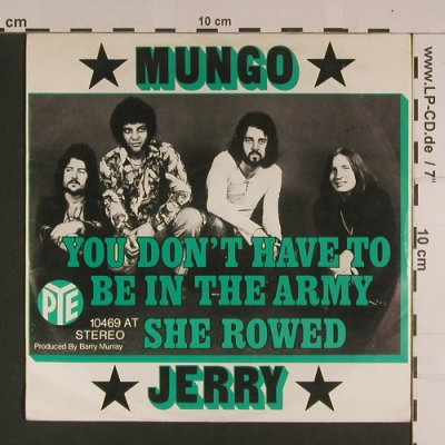 Mungo Jerry: You don't have to be in the Army, PYE(10 469 AT), D, m-/vg+,  - 7inch - S7723 - 2,00 Euro