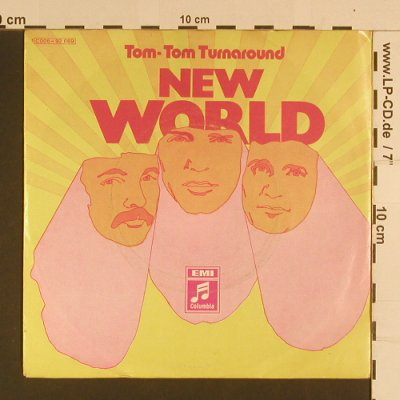 New World: Tom-Tom Turnaround, EMI Columbia(C 006-92 669), D,  - 7inch - S7876 - 3,00 Euro