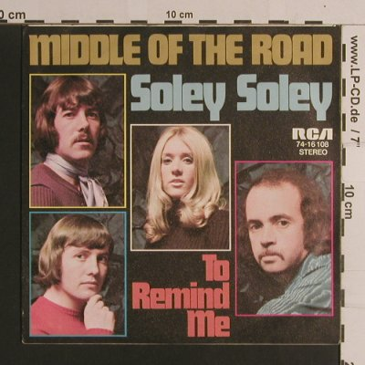 Middle Of The Road: Soley Soley, RCA(74-16108), D,  - 7inch - S7898 - 2,50 Euro