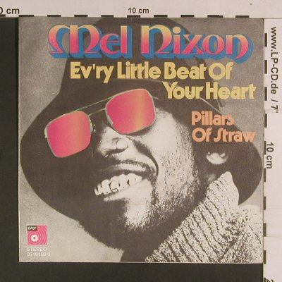 Nixon,Mel: Ev'ry Little Beat of your heart, BASF(05 19 169-3), D, 1972 - 7inch - S8141 - 2,50 Euro