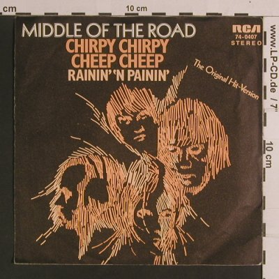 Middle Of The Road: Chirpy Chirpy Cheep Cheep+1, RCAorange(74-0407), D,  - 7inch - S8246 - 2,50 Euro