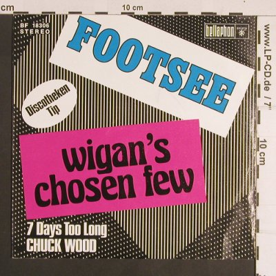 Footsee: Wigan's Chosen Few/7 Days..., Bellaphon(BF 18306), D, 1975 - 7inch - S8380 - 4,00 Euro
