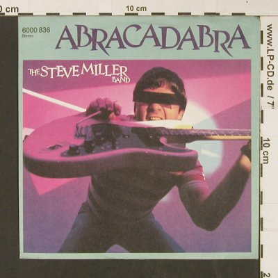 Miller Band,Steve: Abracadabra / Never Say No, Mercury(6000 836), D, 1982 - 7inch - S8925 - 3,00 Euro
