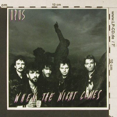 Opus: When The Night Comes, Polydor(873 462-7), D, 1990 - 7inch - S9072 - 2,50 Euro