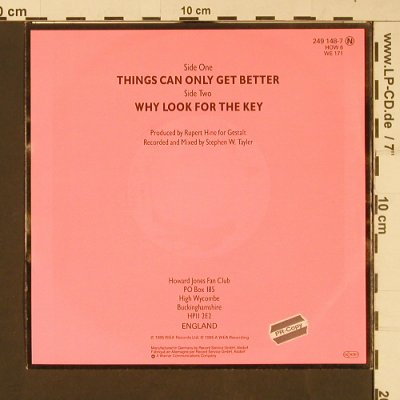 Jones,Howard: Things can only get better/Why look, WEA (HOW 6)(249 148), D, 1985 - 7inch - S9262 - 3,00 Euro