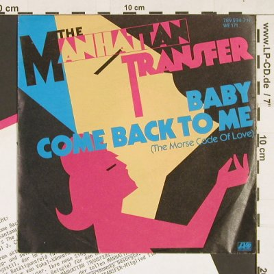 Manhattan Transfer: Baby Come Back To Me, Atlantic(789 594-7), D, 1985 - 7inch - S9344 - 2,50 Euro