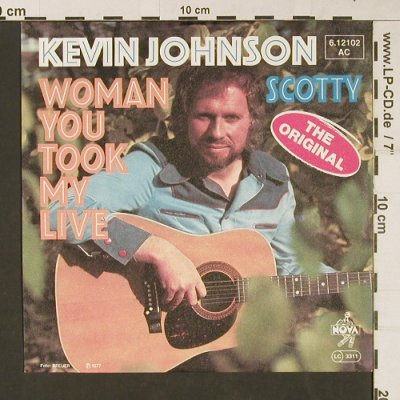 Johnson,Kevin: Woman You Took My Live/Scotty, Nova(6.12102), D, 1977 - 7inch - S9452 - 1,50 Euro