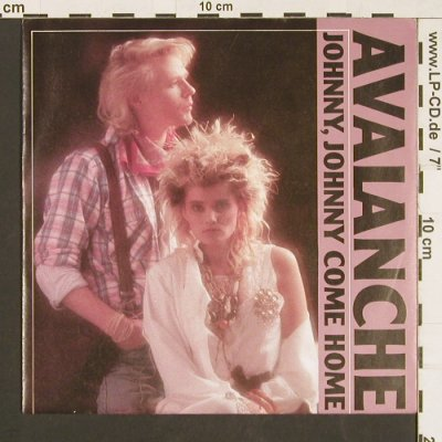 Avalanche: Johnny,Johnny come Home*2 danceMx, Ultraphone(6.15073 AC), D, 1988 - 7inch - S9541 - 2,50 Euro