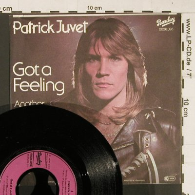 Juvet,Patrick: Got A Feeling / Another Lonely Man, Barclay(0036.028), D, 1978 - 7inch - S9678 - 1,50 Euro