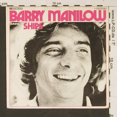 Manilow,Barry: Ships, ARISTA(006-63346), D, 1979 - 7inch - S9929 - 2,50 Euro
