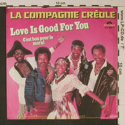 La Compagnie Creole: Love is good for you, m-/vg+, Polydor(811 956-7), D, 1987 - 7inch - T1073 - 2,50 Euro