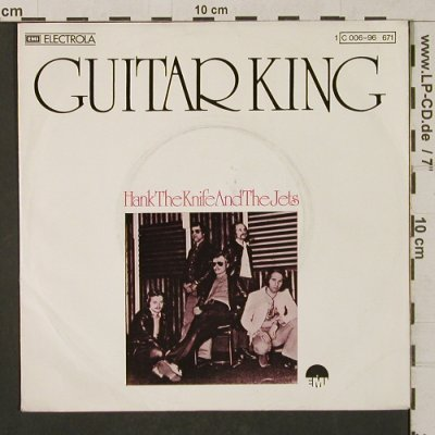 Hank the Knife and the Jets: Guitar King, m-/vg+, EMI(C 006-96 671), D, 1975 - 7inch - T1284 - 2,50 Euro