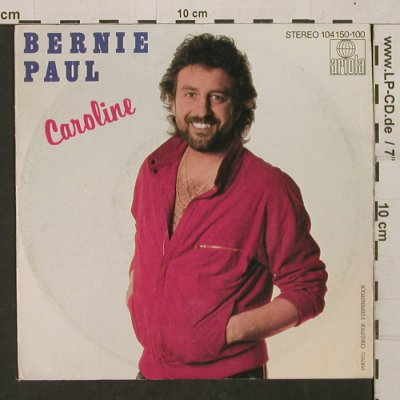 Paul,Bernie: Caroline / Good Luck, Ariola(104 150), D,  - 7inch - T1351 - 2,50 Euro