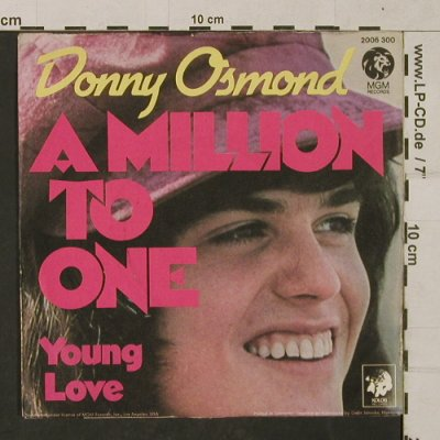 Osmond,Donny: A Million To One / Young Love, MGM(2006 300), D, 1973 - 7inch - T1395 - 2,50 Euro