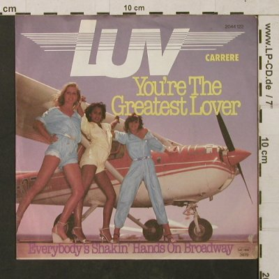 Luv: You're The Greatest Lover, Carrere(2044 122), D, 1978 - 7inch - T1444 - 2,00 Euro