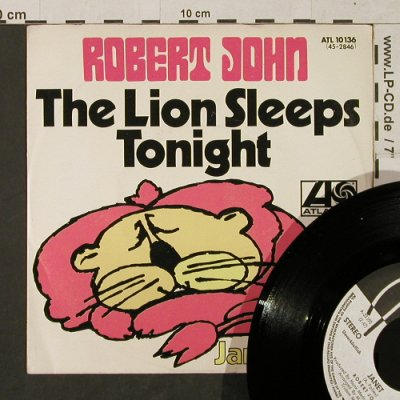 John,Robert: The Lion Sleeps Tonight-Promo, Atlantic(ATL 10 136), D, 1972 - 7inch - T1453 - 4,00 Euro