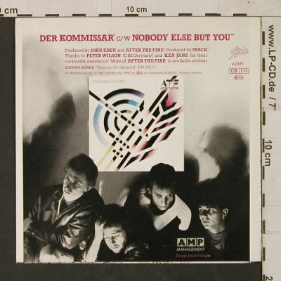 After The Fire: Der Kommissar / Nobody Else But You, Epic(EPCA 2399), D, 1982 - 7inch - T1487 - 4,00 Euro