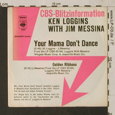 Loggins,Kenny & Jim Messina: Your Mama Don't Dance/GoldenRibbons, CBS BlitzInfo(CBS S 8480), D, 1972 - 7inch - T1545 - 4,00 Euro