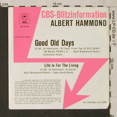 Hammond,Albert: Good Old Days/Life is for theLiving, Epic/CBS BlitzInfo(EPC S 3701), D, 1975 - 7inch - T1546 - 2,50 Euro