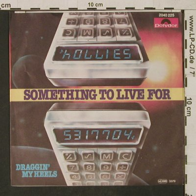 Hollies: Something To Live For, Polydor(2040 225), D, 1976 - 7inch - T1621 - 3,00 Euro