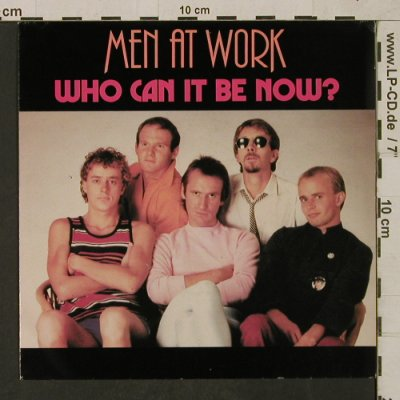 Men At Work: Who Can It Be Now, CBS(CBS A-1611), NL, 1981 - 7inch - T1625 - 3,00 Euro