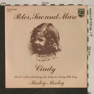 Peter,Sue & Marc: Cindy / Mooley Mooley, Philips(6003 587), D, 1976 - 7inch - T1640 - 3,00 Euro