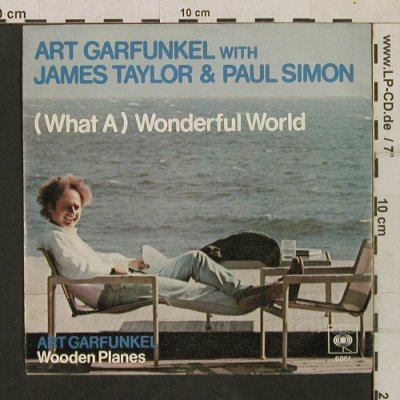 Garfunkel,Art & J.Taylor & P.Simon: (What A ) Wonderful World, CBS(CBS S 6061), D, 1978 - 7inch - T1681 - 3,00 Euro