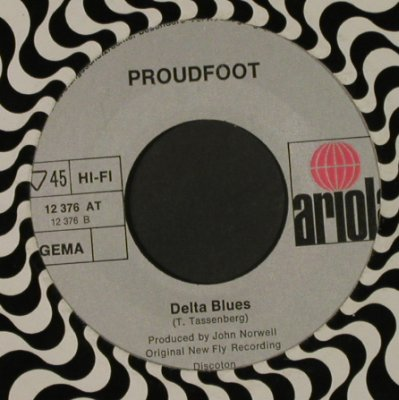 Proudfoot: Delta Queen / Delta Blues, LC, Ariola(12 376 AT), D,  - 7inch - T1719 - 3,00 Euro