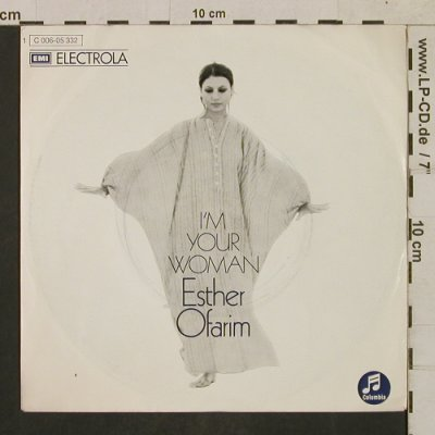 Ofarim,Esther: I'm your Woman, Columbia(C 006-05 332), D,  - 7inch - T1733 - 3,00 Euro