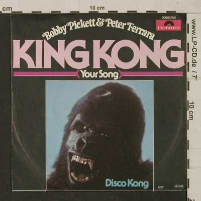 Pickett,Bobby & Peter Ferrara: King Kong(your song)/Disco Kong, Polydor(2066 754), D, 1976 - 7inch - T1811 - 7,50 Euro