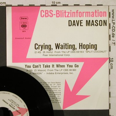 Mason,Dave: Crying, Waiting, Hoping, CBS BlitzInfo(CBS S 3674), D,Muster, 1975 - 7inch - T1853 - 7,50 Euro