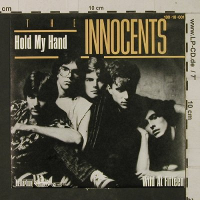 Innocents: Hold My Hand/Wild and fifteen, Boardwalk(100 16 001), D, m-/vg+, 1982 - 7inch - T1972 - 2,50 Euro
