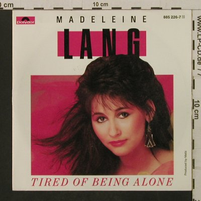 Lang,Madeleine: Tired Of Being Alone / Inst., Polydor(885 226-7), D, 1986 - 7inch - T2111 - 1,50 Euro