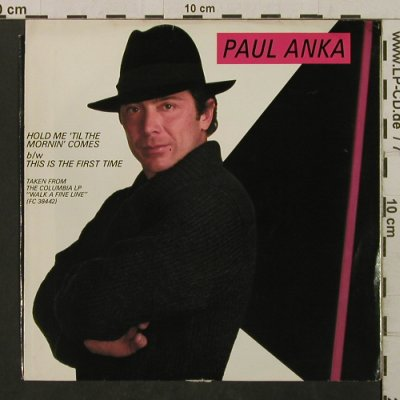 Anka,Paul: Hold Me 'til The Mornin' Comes, Columbia(38-03897), US,m-/vg+, 1983 - 7inch - T2113 - 1,50 Euro