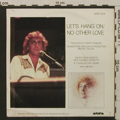 Manilow,Barry: Let's Hang On / No Other Love, Arista(ARIST 429), UK, 1981 - 7inch - T2135 - 2,00 Euro
