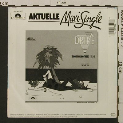 Drive -The: Good For Nothing / Blow My Sails, Polydor(883 809-7), D, 1986 - 7inch - T2138 - 1,50 Euro