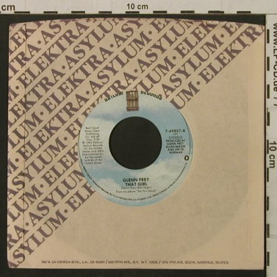 Frey,Glenn: That Girl / All Those Lies, FLC, Asylum(7-69857), US, 1982 - 7inch - T2179 - 1,50 Euro