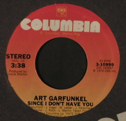 Garfunkel,Art: Since I Don't Have You, FLC, Columbia/Promo Stol(3-10999), US, 1979 - 7inch - T2185 - 2,50 Euro
