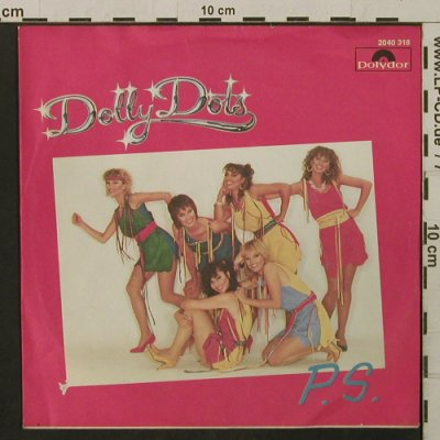 Dolly Dots: P.S., Polydor(2040318), D, 1981 - 7inch - T2186 - 1,50 Euro