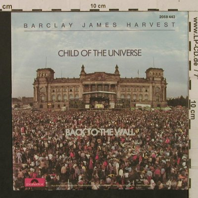 Barclay James Harvest: Child Of The Universe/BackToTheWall, Polydor(2059 443), D, 1981 - 7inch - T2207 - 2,50 Euro