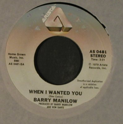 Manilow,Barry: When I Wanted You / Bobbie Lee, FLC, Arista(AS 0481), US, 1979 - 7inch - T2256 - 2,50 Euro