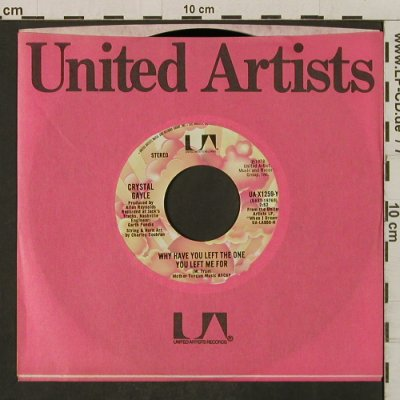 Gayle,Crystal: Why Have You LeftTheOneYouLeftMeFor, UA(UA-X1259-Y), US, FLC, 1978 - 7inch - T2260 - 1,50 Euro